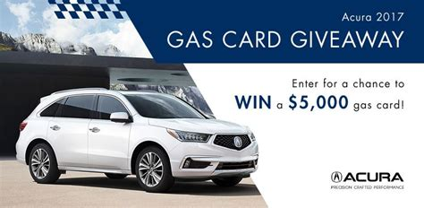 Gas Sweepstakes - acura 2017 gas card giveaway win a 5 000 gas card