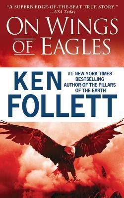 on wings of eagles by ken follett audio compact disc