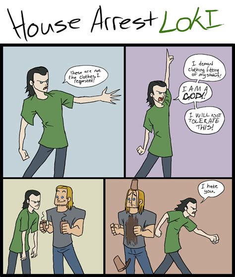 what is house arrest house arrest loki by smachajewski on deviantart