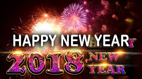 watch happy new year 2018 video new year videos