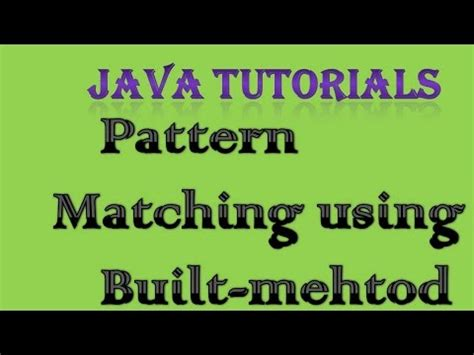 pattern matching in java html pattern matching in java using built in method interview