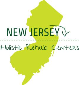 List Of Detox Centers Nj by New Jersey Holistic Treatment Rehab Centers