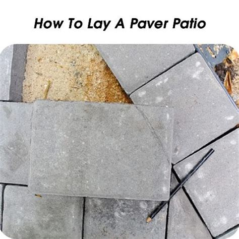 How To Lay Concrete Patio by 1000 Ideas About How To Lay Pavers On Laying