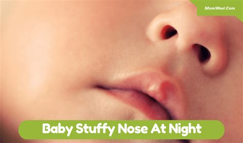 baby comfort nose baby stuffy nose at night everything you need to know