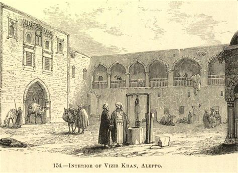 ottoman empire 19th century ottoman empire interior of vizir khan aleppo syria