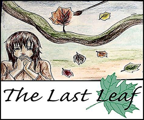 the last leaf analysisoscar education the last leaf by o henry pdf theleaf co