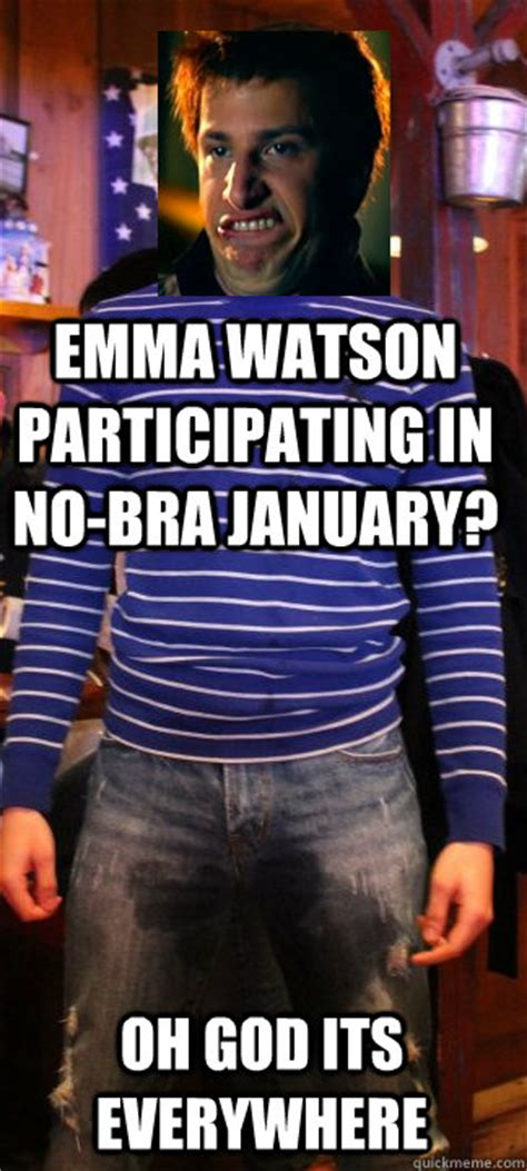 No Bra Meme - emma watson participating in no bra january oh god its
