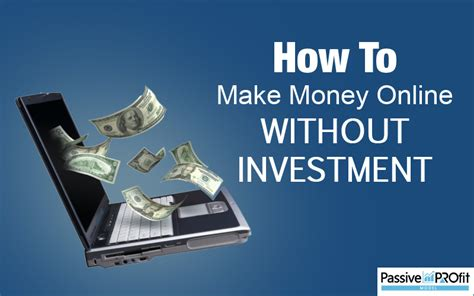 Make Online Money Without Investment - how to make money online without investment passive profit model