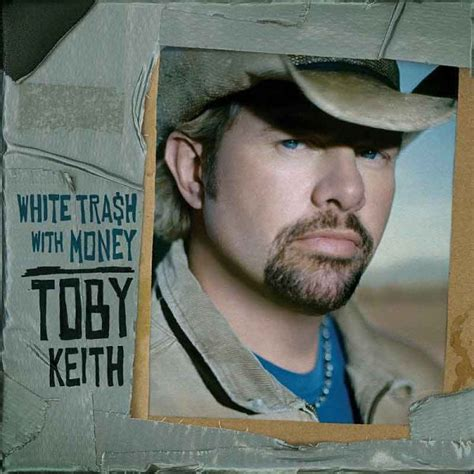 toby keith white rose toby keith white trash with money dean dillon