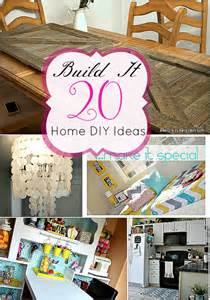 Diy Home Ideas by 20 Build It Projects