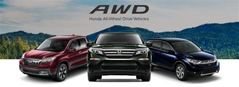 Honda All Wheel Drive by Honda Awd Hr V Cr V Pilot All Wheel Drive Safety