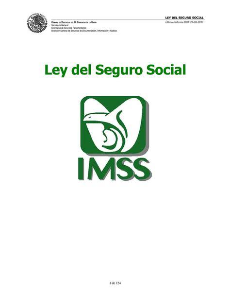 Ley Seguro Social 1973 Camara Diputados   ley seguro social 1973 camara diputados calam 233 o ley