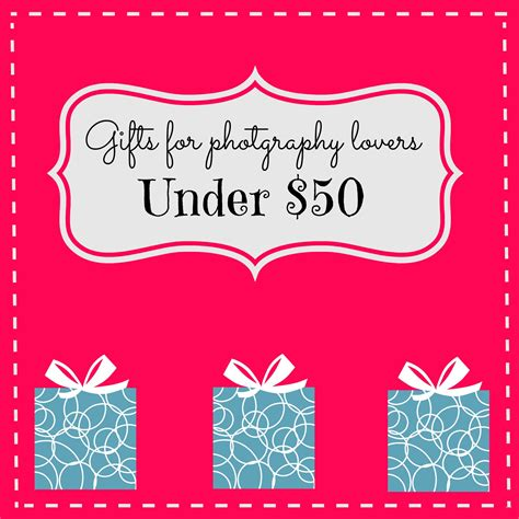 gifts for photography lovers gifts under 50 for photography lovers savvymujer