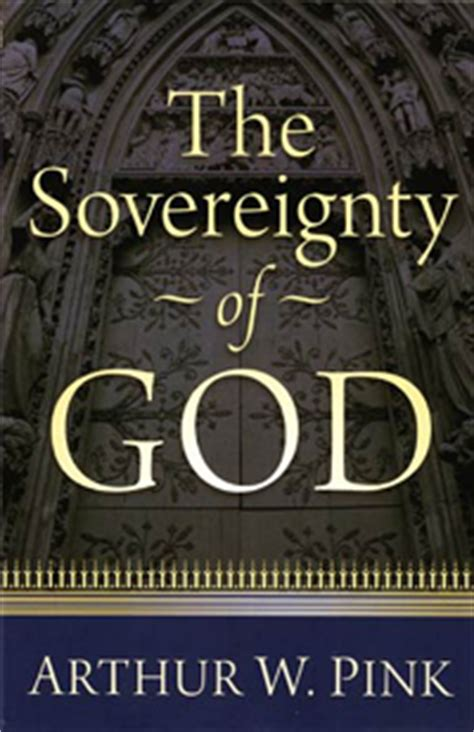 a w pink sovereignty of god knowing god series volume 1 books grace on display