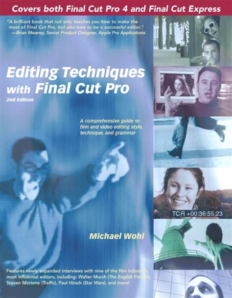 final cut pro education wohl editing techniques with final cut pro 2nd edition