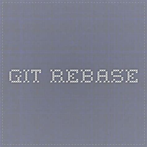 git tutorial for developers git rebase software development pinterest tutorials