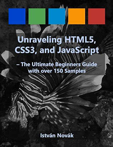 unraveling the washington web books unraveling html5 css3 and javascript the ultimate