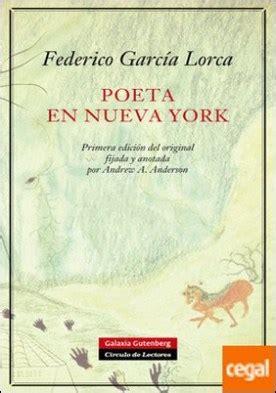 leer en linea poeta en nueva york pdf poeta en nueva york primera edici 243 n del original fijada y anotada por andrew a anderson por
