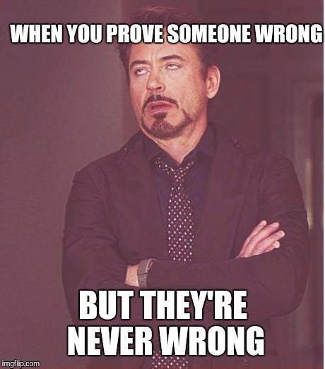 Wrong Meme - face you make robert downey jr meme imgflip