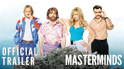 The Masterminds masterminds official trailer hd
