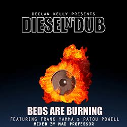 beds are burning dieseln dub beds are burning