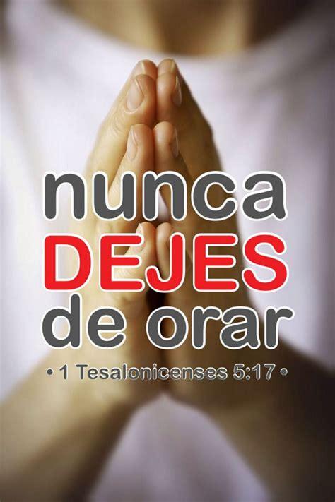 imagenes de orar sin cesar orar sin cesar 1 tesalonicenses 5 17 citas frases