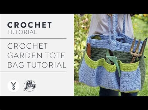 garden tote bag pattern crochet garden tote bag tutorial youtube