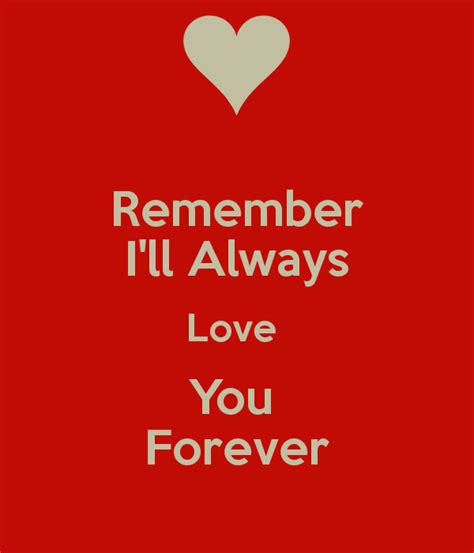 images of i love you forever ill always love you quotes quotesgram