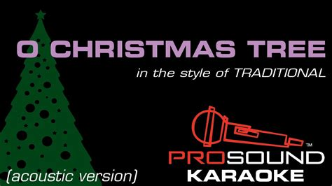 quot o christmas tree quot karaoke in the style of traditional