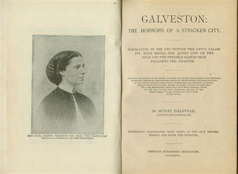 galveston the horrors of a stricken city portraying by pen and picture the awful calamity that befell the city on the gulf and the terrible that followed the disaster classic reprint books galveston the horrors of a stricken city halstead