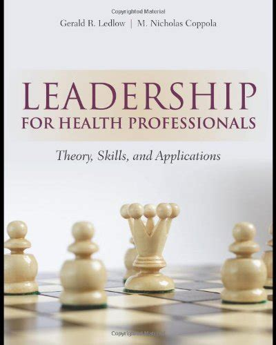 leadership for health theory and practice books books free leadership for health professionals pdf