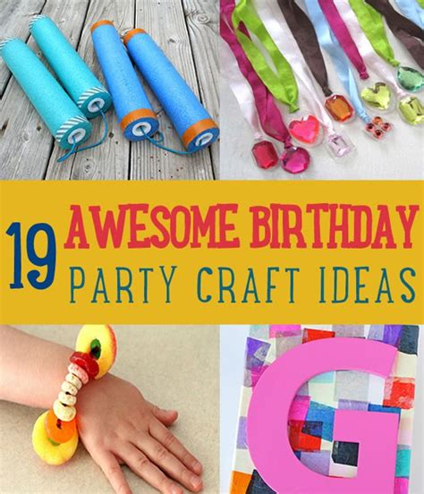 birthday craft projects 19 awesome birthday craft ideas that will make your