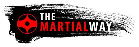 the martial way the martial way