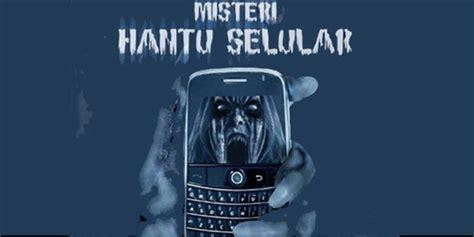 film misteri hantu seluler gita sinaga misteri hantu selular ringtone pembawa