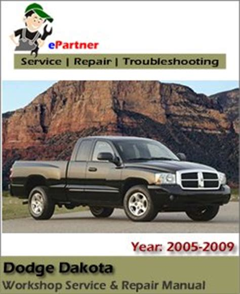 automotive service manuals 2005 dodge dakota on board diagnostic system dodge dakota factory service repair manual 2005 2009 automotive service repair manual