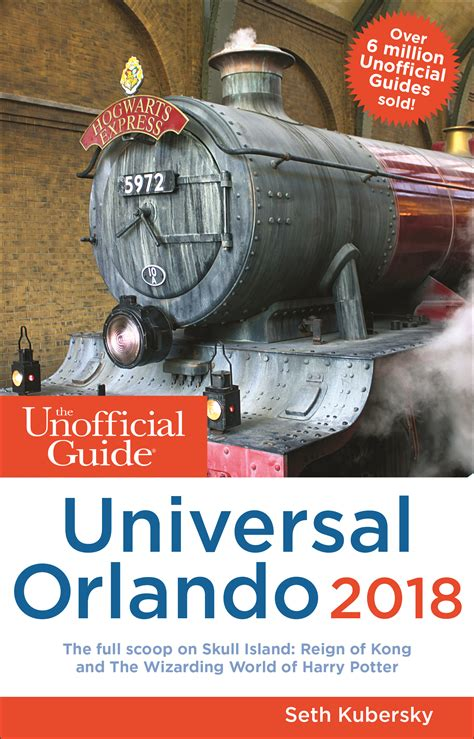 the unofficial guide to universal orlando 2018 the unofficial guides books the unofficial guide to universal orlando the unofficial