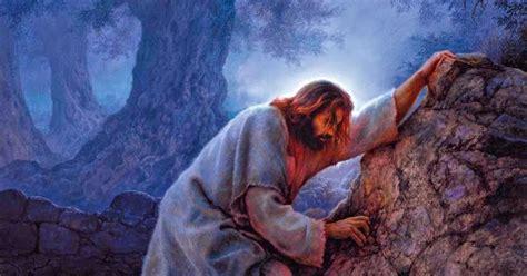 principles  jesus christ gethsemane  greater love