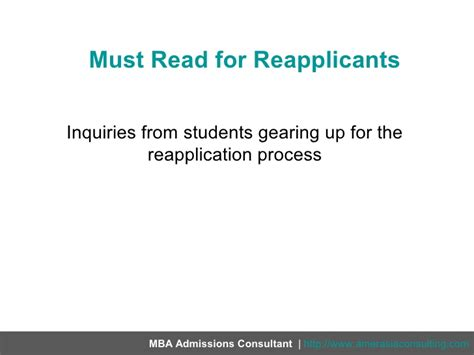 What Is Mba Reapplicant by Must Read For Reapplicants