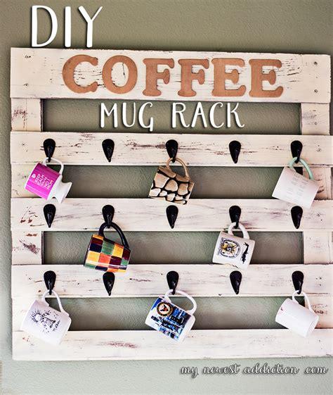 DIY Coffee Mug Rack   My Newest Addiction