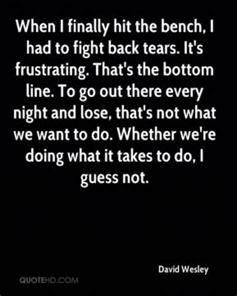 hit the bench tears quotes page 8 quotehd