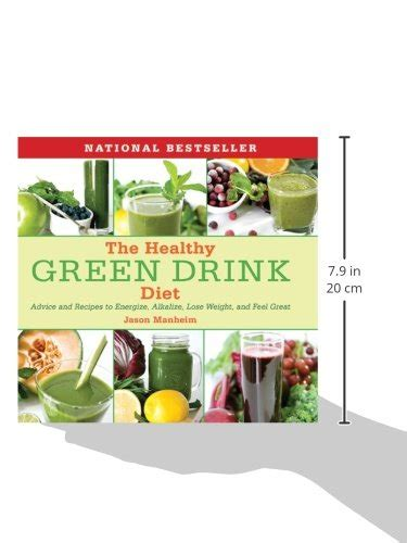 The Feel Diet by The Healthy Green Drink Diet Advice And Recipes To
