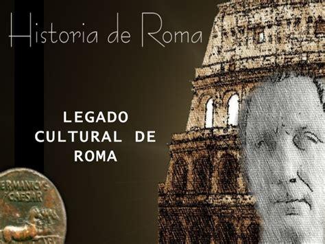 el legado de roma legado romano