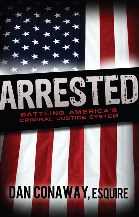 Can I Go To America With A Criminal Record 2013 Attorney S New Book Reveals How To Navigate America S Criminal Justice System