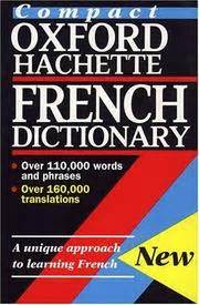 the oxford hachette french dictionary the compact oxford hachette french dictionary 1995 edition open library