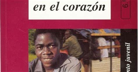 libro africa en el corazn libros por doquier rese 241 a 193 frica en el coraz 243 n m 170 carmen de la bandera