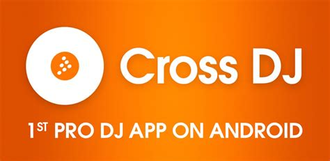 cross dj apk cross dj pro v3 1 2 apk free for android