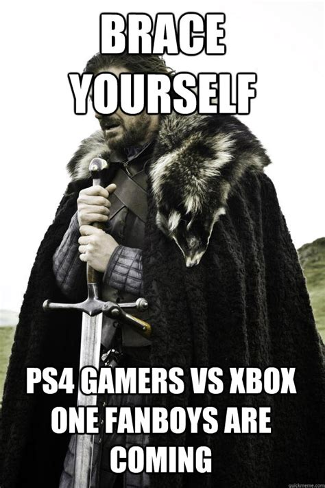 Brace Yourself Meme Snow - brace yourself ps4 gamers vs xbox one fanboys are coming