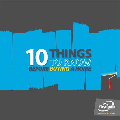thing to know when buying a house to know before buying a house 10 things you need to know before buying a home in 2016