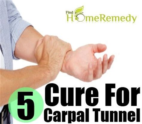5 cure for carpal tunnel home remedies