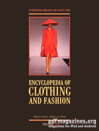 encyclopedia vol 2 encyclopedia of clothing and fashion vol 2 fads to